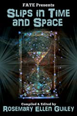 Slips in Time and Space Kindle Edition