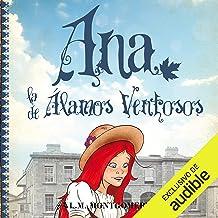 Ana, La De Alamos Ventosos (IV) [Anne of Windy Poplars (IV)]: Ana, La De Tejas Verdes, Libro 4 [Anne of Green Gables, Book 4]