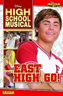 """High School Musical"": Go, East High!"