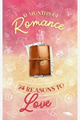 12 Months of Romance | 24 Reasons to Love: A Holiday Anthology Kindle Edition