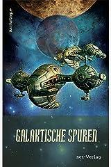 Galaktische Spuren Kindle Ausgabe