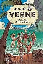 Dos años de vacaciones (Julio Verne nº 1) (Spanish Edition)