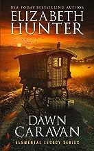 Dawn Caravan: Elemental Legacy Book Four (Elemental Legacy Novels 4)