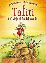 Tafiti y el viaje al fin del mundo (Spanish Edition)