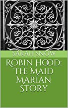 Robin Hood: The Maid Marian Story
