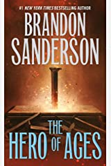 The Hero of Ages: Book Three of Mistborn Kindle Edition