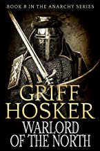 Warlord of the North (The Anarchy Series Book 8)