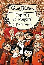 Torres de Malory #6. Último curso (Spanish Edition