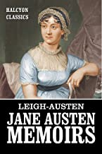 The Jane Austen Memoirs: Two Works in One Volume (Halcyon Classics)