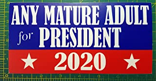 Minglewood Trading Any Mature Adult for President 2020 7.5