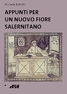 Appunti per un nuovo fiore salernitano (i miosotìs in ebook Vol. 7) (Italian Edition)