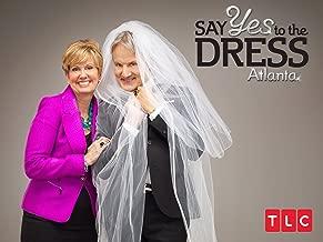 Say Yes to the Dress: Atlanta Season 4