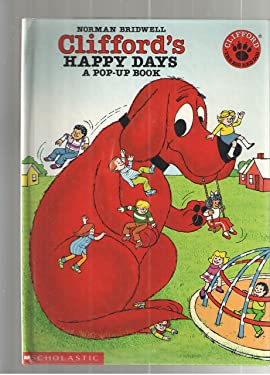 Clifford's Happy Days: A Pop-Up Book