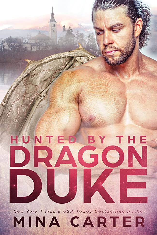 マウンド連結する時代遅れHunted by the Dragon Duke (Dragon's Council Book 2) (English Edition)