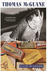 The Longest Silence: A Life in Fishing Kindle Edition