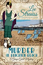 Murder at Brighton Beach: a 1920s cozy historical mystery (A Ginger Gold Mystery Book 13)