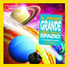 Permalink to Il primo grande libro dello spazio. Ediz. illustrata PDF