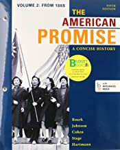 Loose-Leaf Version of the American Promise: A Concise History 5e V2 & Launchpad for the American Promise: A Concise Histor...