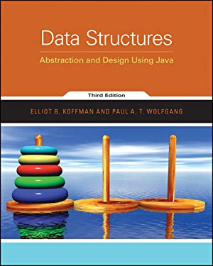 Data Structures: Abstraction and Design Using Java, 3rd Edition