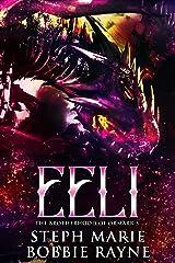 Eeli (The Brotherhood of Ormarr Book 3) Kindle Edition