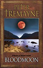 Bloodmoon: A mystery of Ancient Ireland (A Sister Fidelma Mystery Book 29)