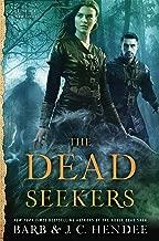 The Dead Seekers (A Dead Seekers Novel)