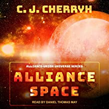 Alliance Space: Alliance-Union Universe Series