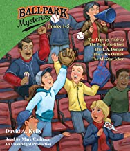 Ballpark Mysteries Collection: Books 1-5: #1 The Fenway Foul-up; #2 The Pinstripe Ghost; #3 The L.A. Dodger; #4 The Astro Outlaw; #5 The All-Star Joker