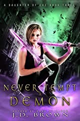 Never Tempt a Demon (A Daughter of Eve Book 3) Kindle Edition