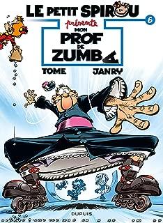 Le Petit Spirou présente... - Tome 6 - Mon prof de Zumba (French Edition)