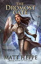 The Dromost Gate (The Orb Book 4)