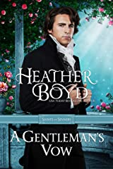 A Gentleman's Vow (Saints and Sinners Book 2) Kindle Edition