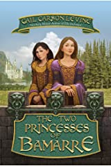 The Two Princesses of Bamarre Kindle Edition