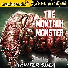 The Montauk Monster [Dramatized Adaptation]