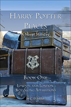 Harry Potter Places Book One—London and London Side-Along Apparations