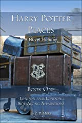 Harry Potter Places Book One—London and London Side-Along Apparations (English Edition) Kindle Ausgabe