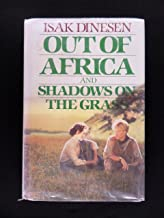 Out of Africa and Shadows on the Grass (G K Hall Large Print Book Series)