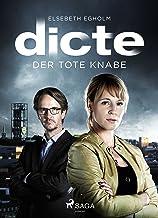Der tote Knabe: Ein Fall für Dicte Svendsen (German Edition)