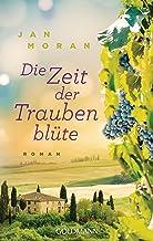 Die Zeit der Traubenblüte: Roman (German Edition)