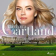 El reino del amor: La Colección Eterna de Barbara Cartland 33