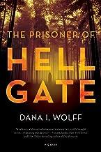 The Prisoner of Hell Gate: A Novel