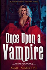 Once Upon a Vampire: Tales from the Blood Coven Kindle Edition
