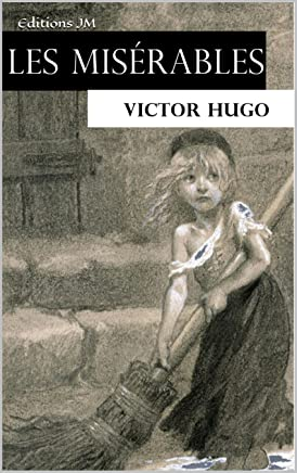 Les Misérables (Editions Complète, les 5 volumes) (French Edition)