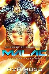 Malac: A Sci-Fi Alien Dragon Romance (Brides of Driegon Book 1) Kindle Edition