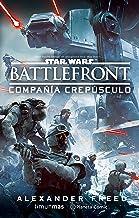 Star Wars BattleFront Compañía Crepúsculo (novela) (Star Wars: Novelas)