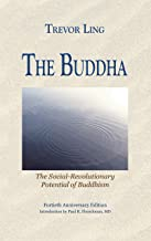 The Buddha: The Social-Revolutionary Potential of Buddhism