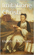 Imitatione Christi: English / Dutch / Latin
