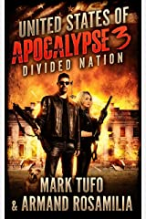 United States Of Apocalypse 3: Divided Nation Kindle Edition