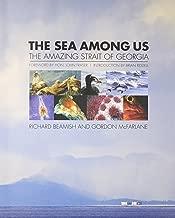 The Sea Among Us: The Amazing Strait of Georgia
