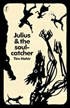 Julius and the Soulcatcher (The Watchmaker Novels Book 2)